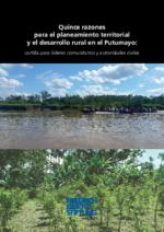Quince razones para el planeamiento territorial y el desarrollo rural en el Putumayo