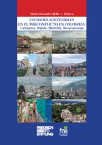 Ciudades sostenibles en el posconflicto en Colombia