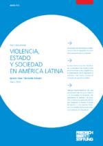 Violencia, estado y sociedad en América Latina