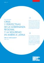 Crisis y perspectivas de la gobernanza regional y la seguridad en América Latina