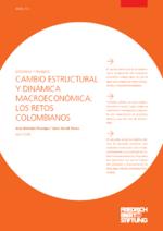Cambio estructural y dinámica macroeconómica