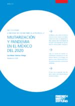 Militarización y pandemia en el México del 2020