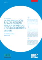 La militarización de la seguridad pública en México y sus fundamentos legales