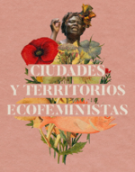 Ciudades y territorios ecofeministas