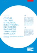 COVID-19 y la crisis estructural de las prisiones en Colombia