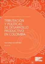 Tributación y políticas de desarrollo productivo en Colombia