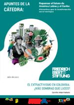 El extractivismo en Colombia